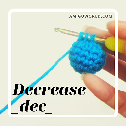 How to decrease in crochet (dec)