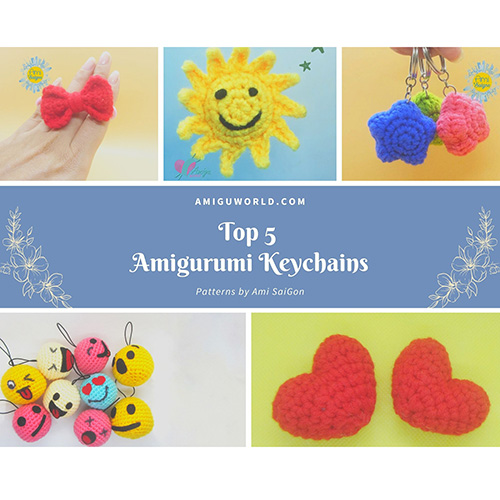 Top 5 Amigurumi Key chain list from AmiSaiGon Channel